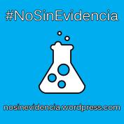 #NoSinEvidencia